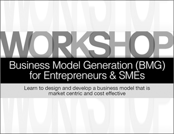 Workshop on Business Model Generation for Entrepreneurs & SME on 8-9 April 2016