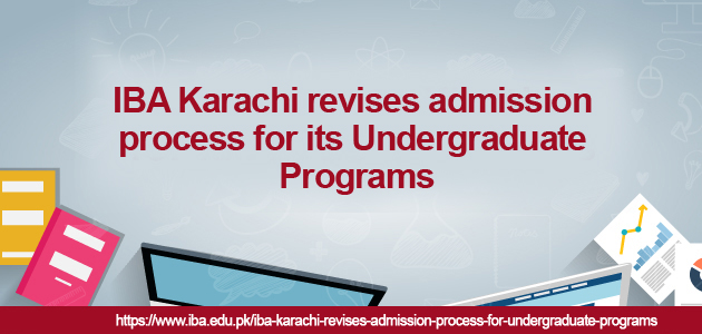 Revised admission process for Undergraduate Programs
